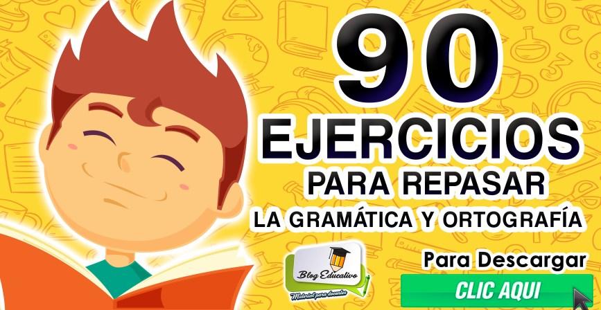 90 Ejercicios para repasar la gramática y ortografía