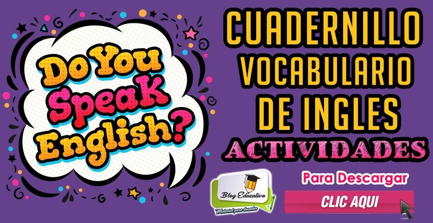 Cuadernillo Vocabulario de Ingles Actividades - Blog Educativo