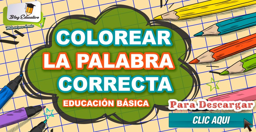Colorear la palabra correcta gratis - Blog Educativo