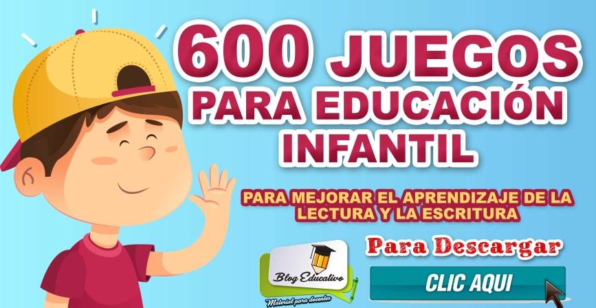 600 Juegos para educación Infantil - Blog Educativo