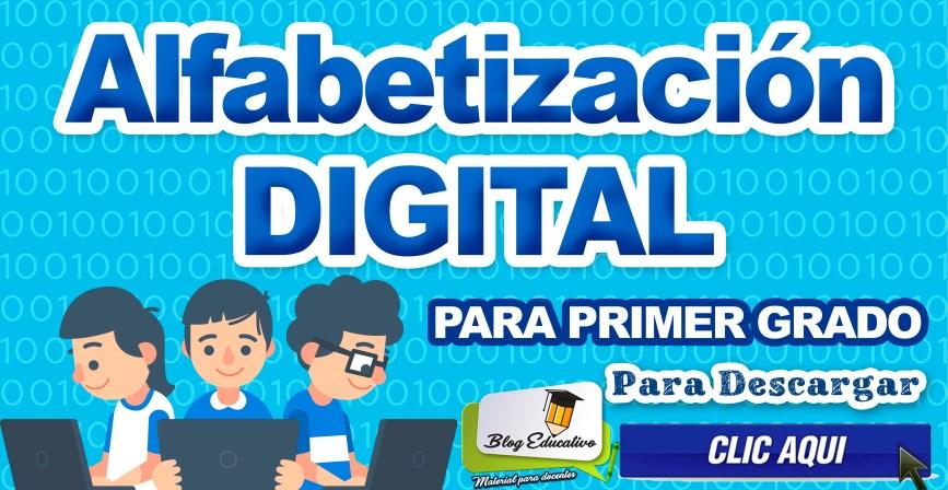 Alfabetización Digital - Para primer Grado