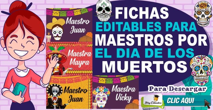 Fichas editables para maestros por el día de los muertos