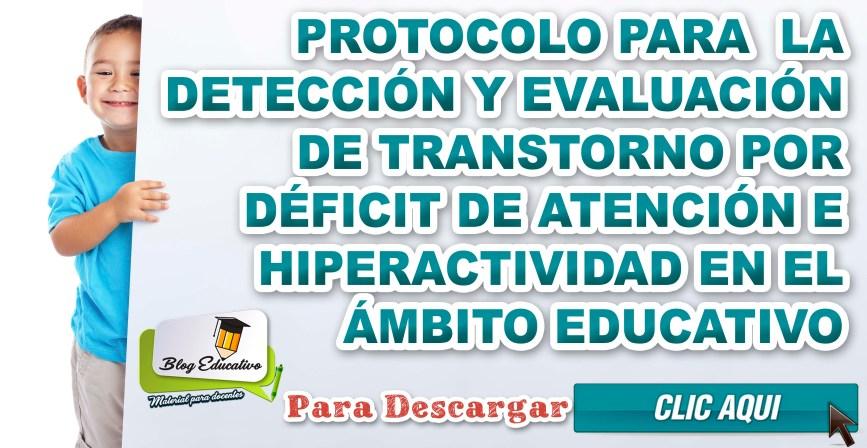 Protocolo para la detección déficit de atención e hiperactividad