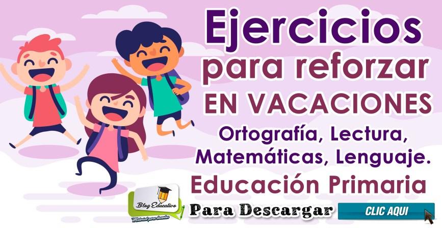 Ejercicios para reforzar en Vacaciones - Blog Educativo