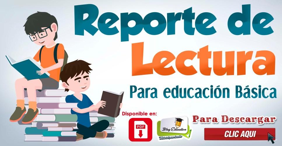 Reporte de lectura para educación Básica