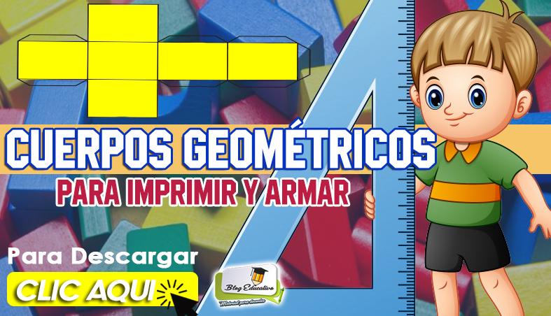 Cuerpos Geométricos para Imprimir y Armar - Blog Educativo
