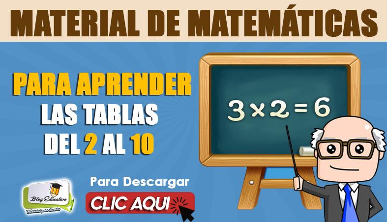 Material de Matemáticas para aprender las tablas del 1 al 10