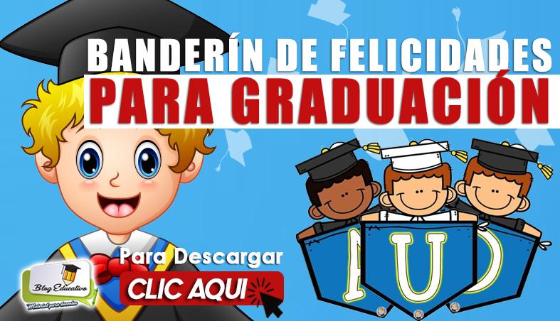 Banderín de Felicidades para Graduación - Blog Educativo