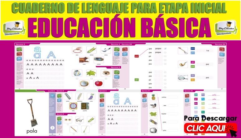 Cuaderno de Lenguaje para Etapa Inicial Educación Básica