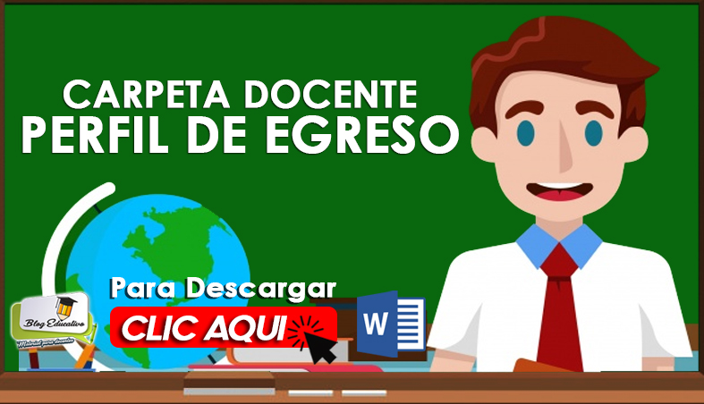 Carpeta Docente - Perfil de Egreso - Blog Educativo