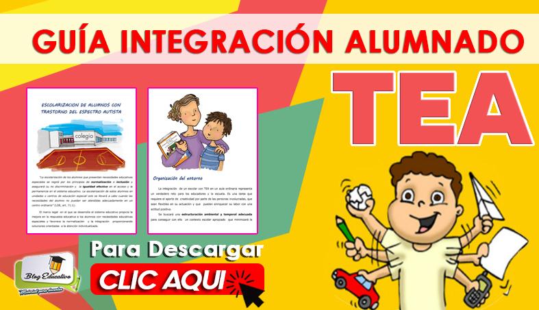 Guía Integración Alumnado TEA Gratis - Blog Educativa