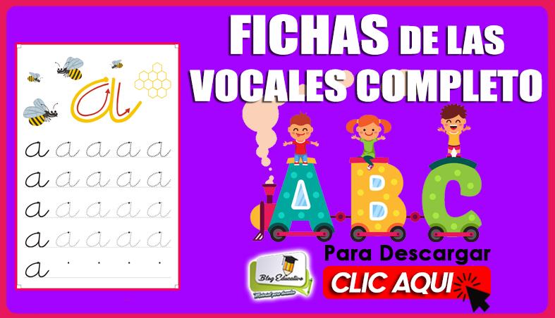 Fichas de las Vocales Completo para primaria - Blog Educativo