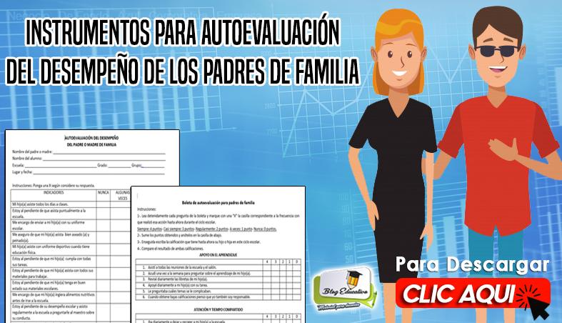 Instrumentos para autoevaluación del desempeño de los padres de familia