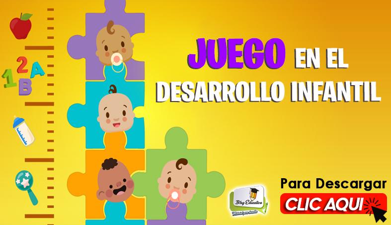 Manual de Juego en el Desarrollo Infantil - Blog Educativo