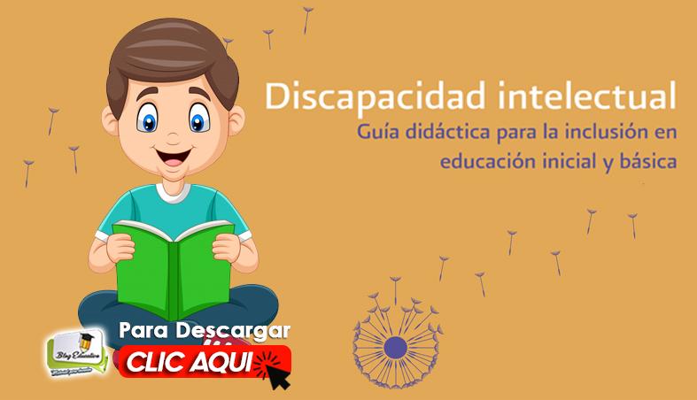 Discapacidad Intelectual Guía Didáctica para la Inclusión