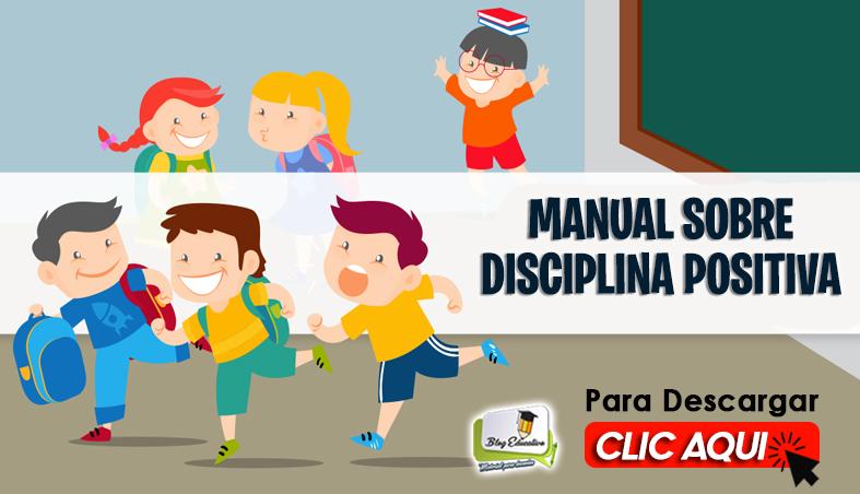 Manual sobre Disciplina Positiva Gratis - Blog Educativo