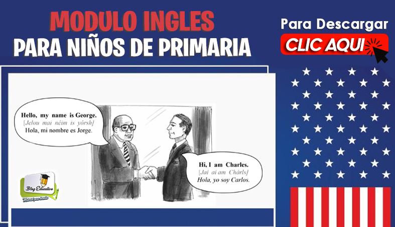 Modulo Ingles para niños de Primaria - Blog Educativo