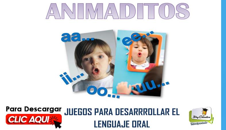Juegos para Desarrollar el Lenguaje Oral - Blog Educativo