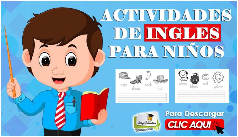 Nuevas Actividades de Ingles para Niños - Blog Educativo