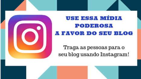 como-usar-o-instagram-para-atrair-tráfego-organico-e-qualificado
