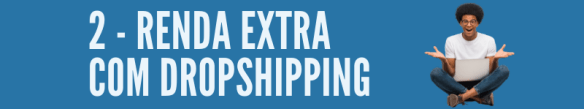 renda-extra-DROPSHIPPING