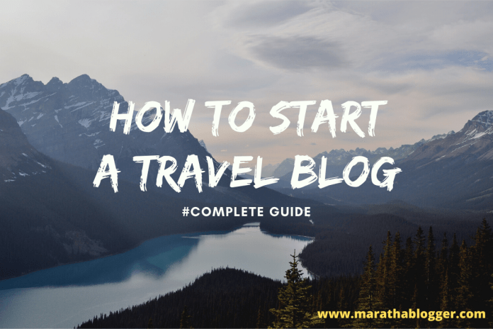 How to start a Travel Blog