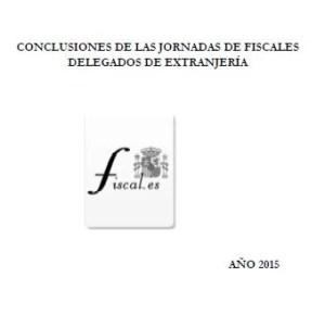 Foto portada conclusiones jornadas fiscales delegados de extranjería 2015