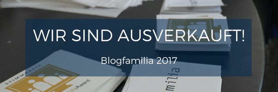 Blogfamilia 2017: Ausverkauft