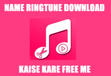 name ringtune download kaise kare