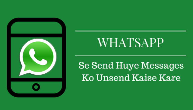 Whatsapp Unsend Messages