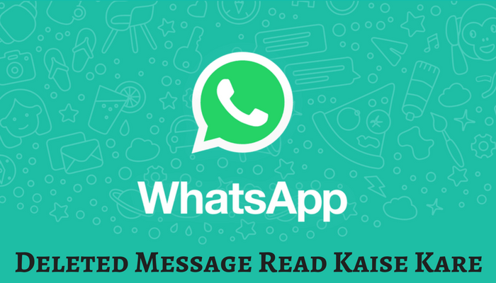 Whatsapp Deleted Messages Read Kaise Kare