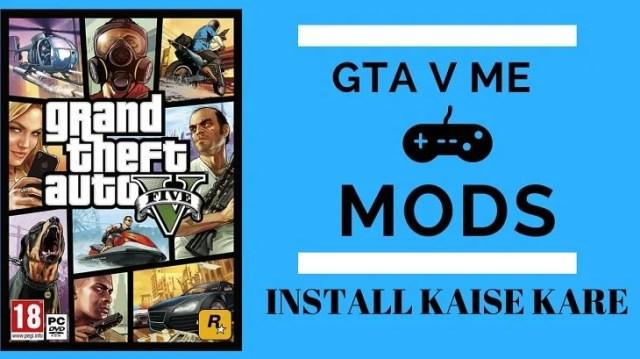 GTA 5 Me Mods Install Kaise Kare