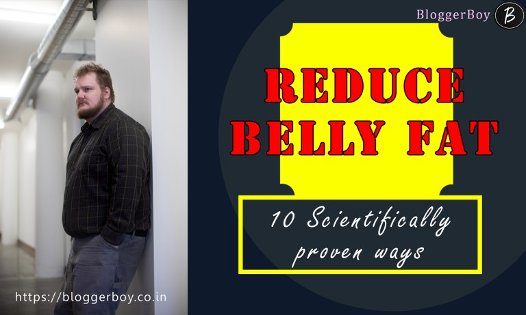 10 effective ways to get rid out of your BELLY FAT