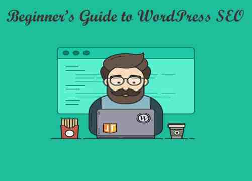 WordPress SEO Tutorial: How to Optimize and Choose the SEO Plugins