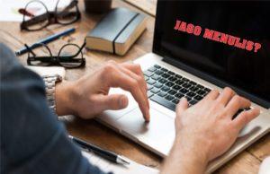 tips dan trik jago menulis dan menjadi seorang penulis handal
