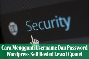 cara mengamankan wordpress self hosted dari serangan hacker