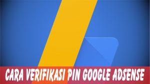 cara memasukkan dan verifikasi pin google adsense hosted non hosted indo