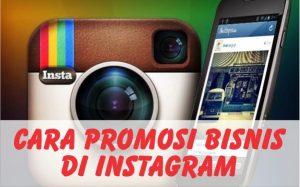 panduan internet marketing cara dan teknik promosi bisnis online di instagram