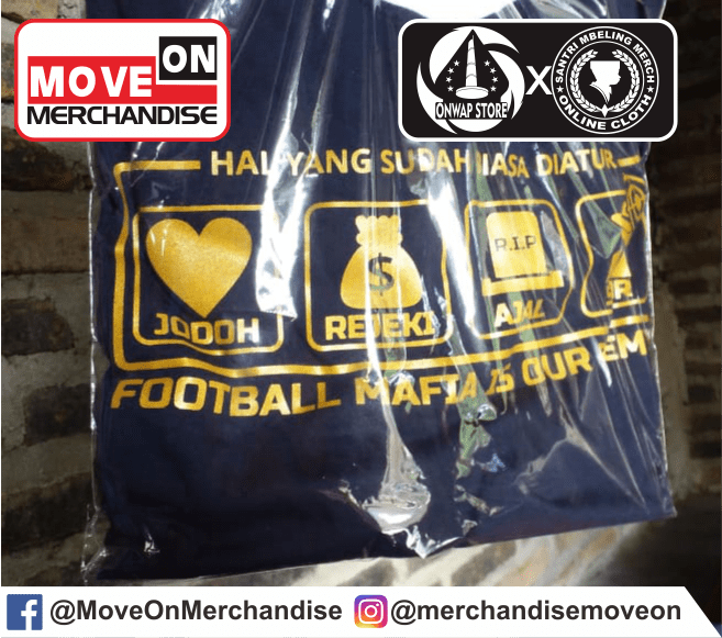 KAOS FOOTBALL MAFIA IS OUR ENEMY BY MOVE ON MERCHANDISE 1
