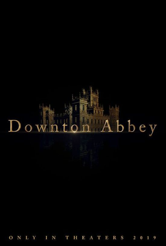 The Downton Abbey Movie: Everything You Need To Know