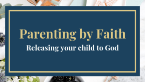 releasing your child to god