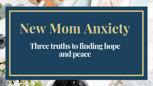 New Mom Anxiety