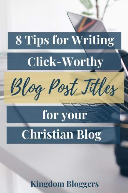 How to Write Click-Worthy Blog Post Titles