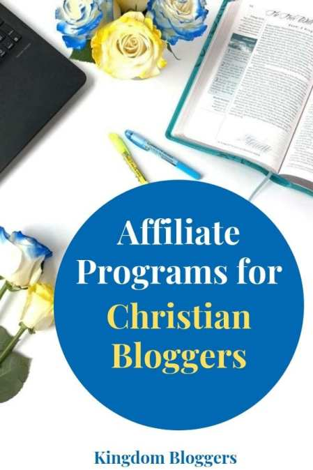 Top Affiliate Programs for Christian Bloggers