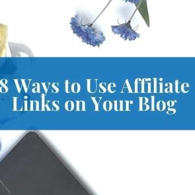 Affiliate Marketing for Christian Bloggers – 8 Ways to Add Links to Your Blog