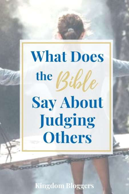 What Does the Bible Say About Judging Others