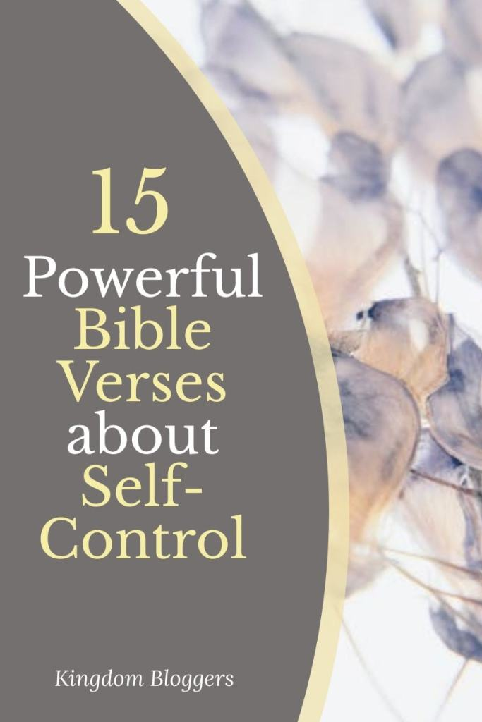 floral background with text overlay that says 15 powerful bible verses about self-control