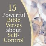 floral-background-with-text-that-says-15-powerful-bible-verses-about-self-control