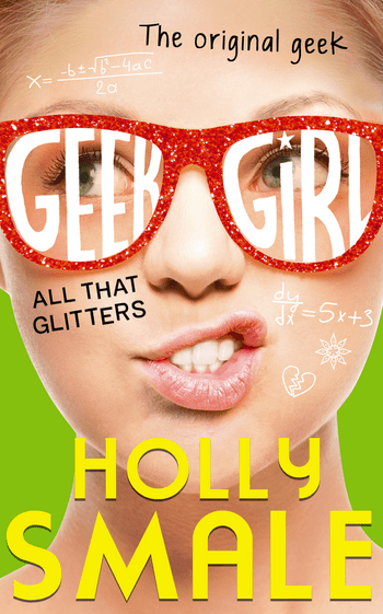 Blogging assignment: Competition and book review for Geek Girl: All that Glitters (UK bloggers)