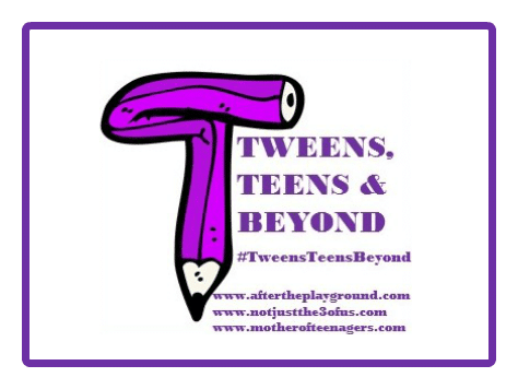 Tweens, Teens & Beyond #53